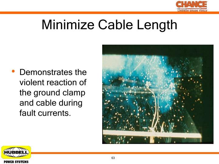 Minimize Cable Length