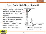 step potential unprotected