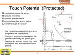 touch potential protected