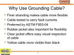 why use grounding cable
