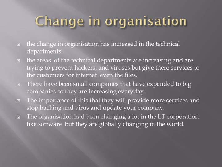 Change in organisation