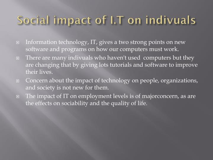 Social impact of I.T on indivuals
