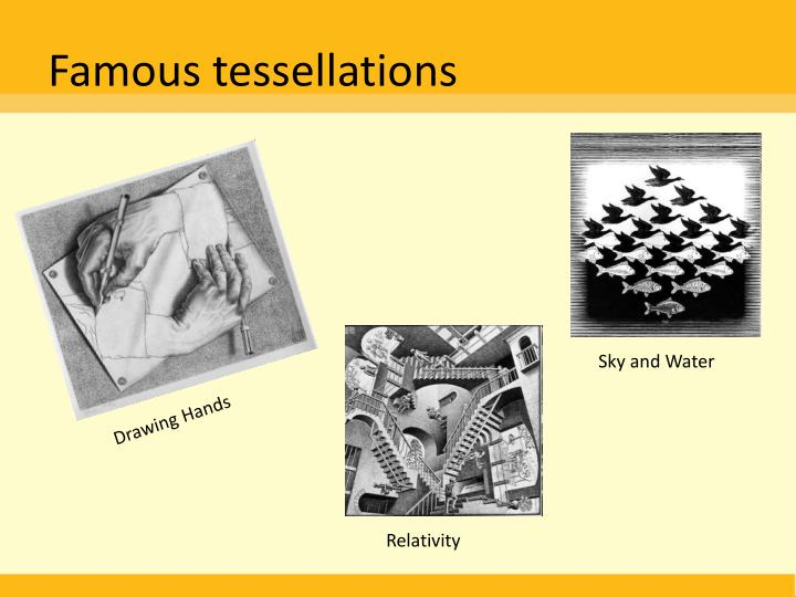 Famous tessellations