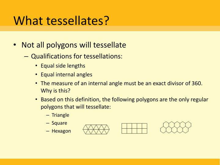 What tessellates?
