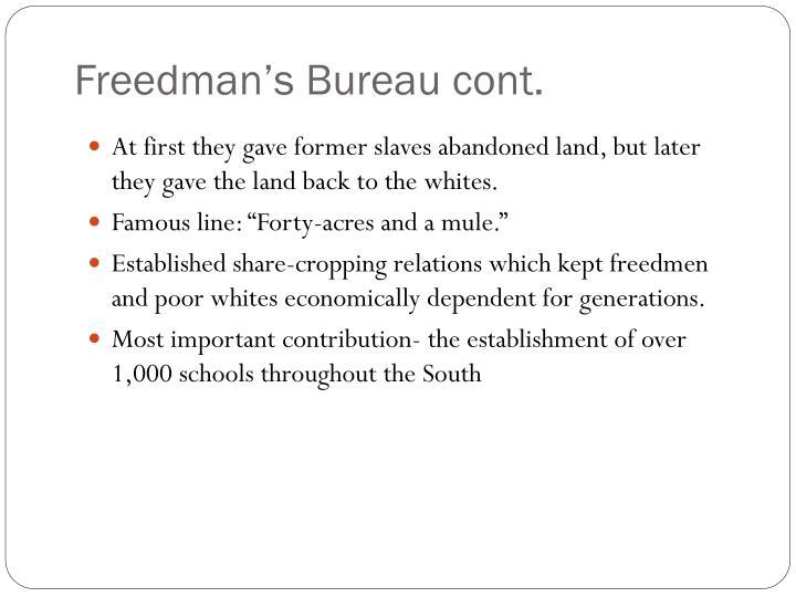 Freedman's Bureau cont.