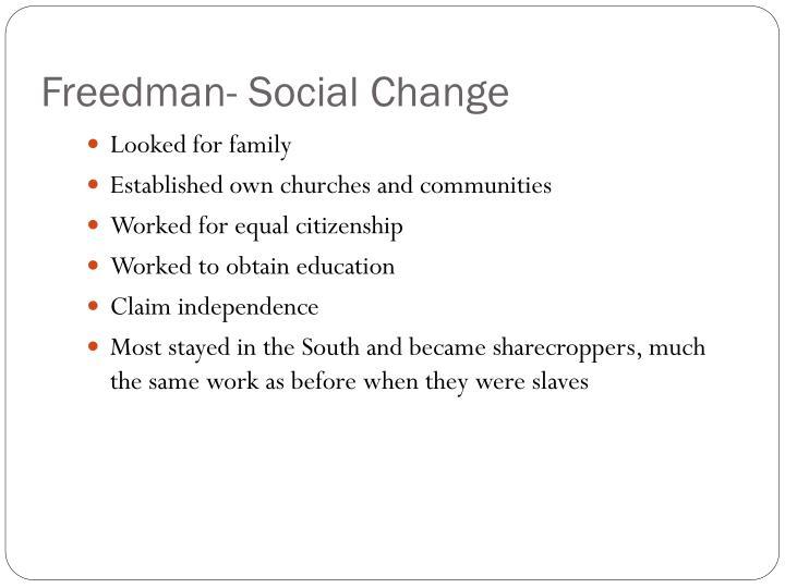 Freedman- Social Change