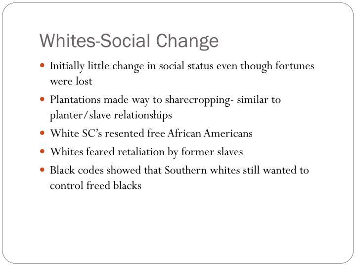 Whites-Social Change