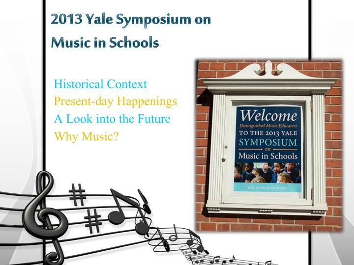 2013 yale symposium on music in schools