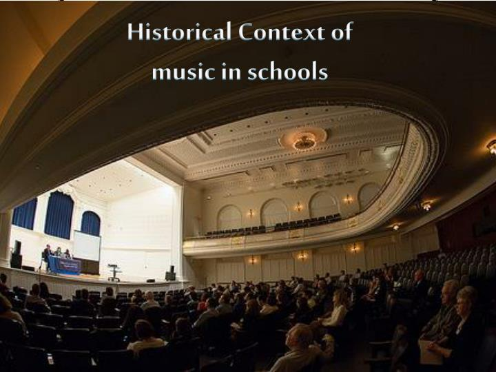 Historical context of music in schools