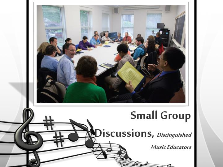 Small Group Discussions,