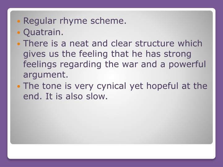 Regular rhyme scheme.
