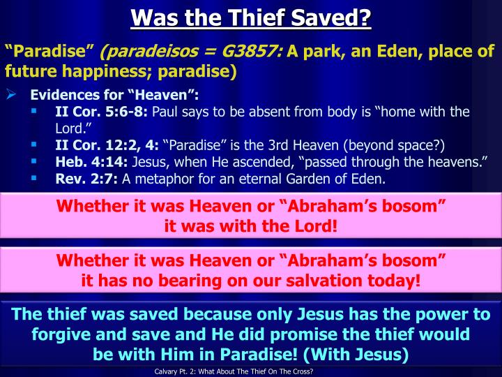 Was the Thief Saved?