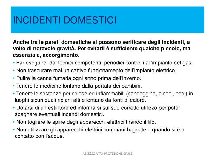 INCIDENTI DOMESTICI
