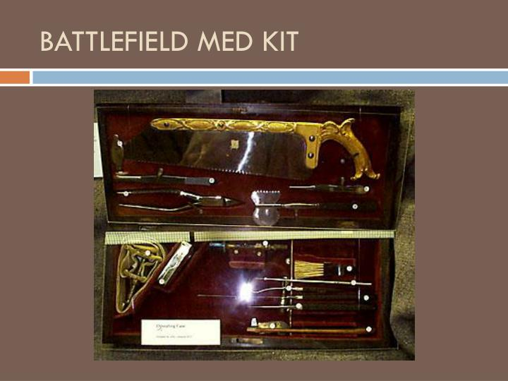 BATTLEFIELD MED KIT