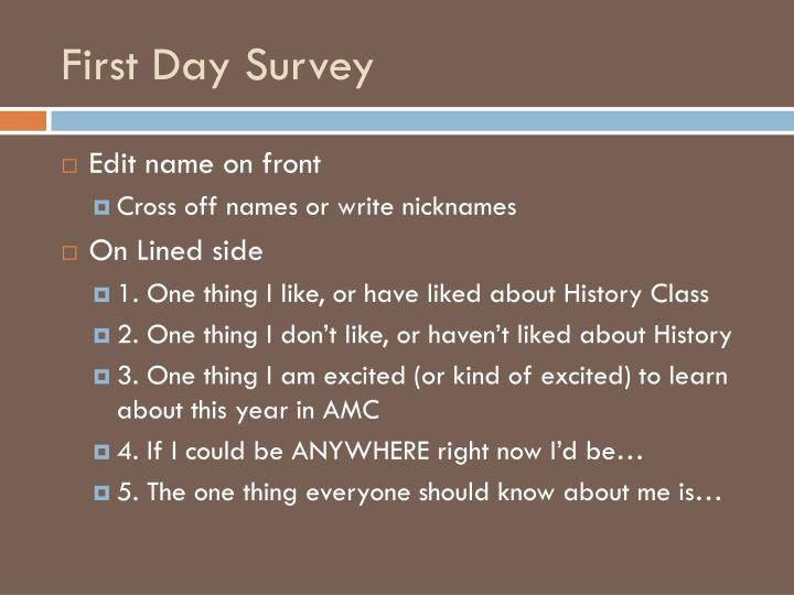 First day survey