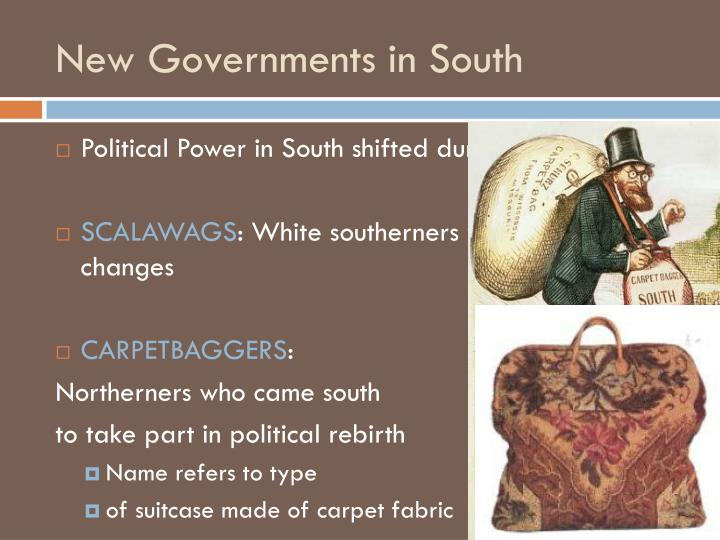 New Governments in South