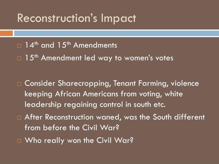 Reconstruction's Impact