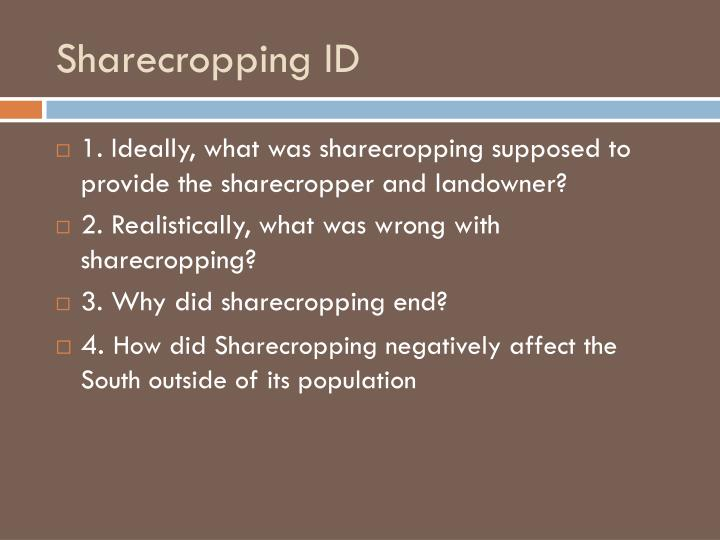 Sharecropping ID