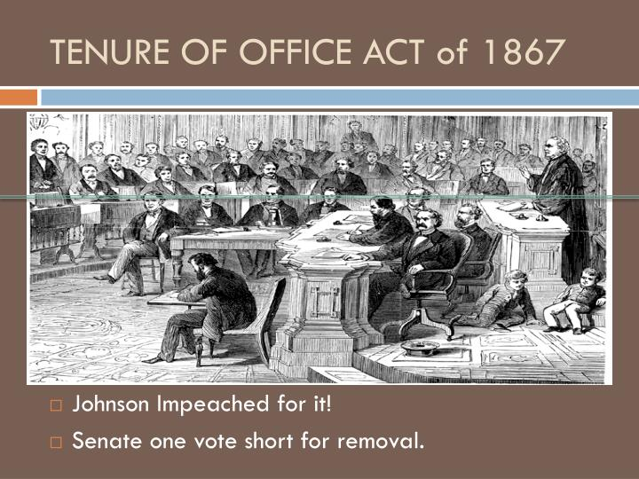 TENURE OF OFFICE ACT of 1867
