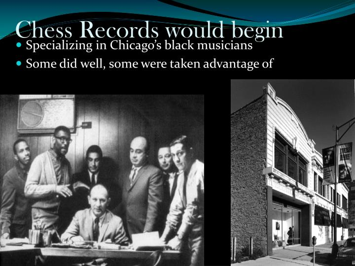 Chess Records would begin