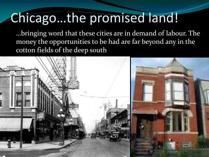 Chicago…the promised land!