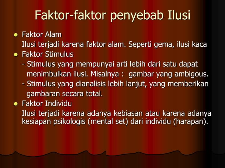 Faktor-faktor penyebab Ilusi