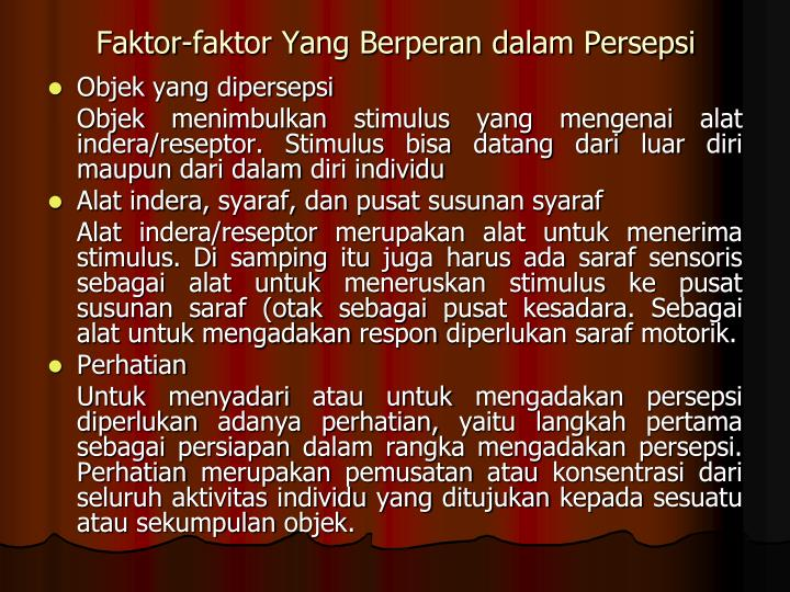 Faktor-faktor Yang Berperan dalam Persepsi