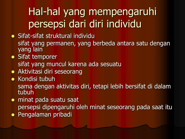 Hal-hal yang mempengaruhi persepsi dari diri individu