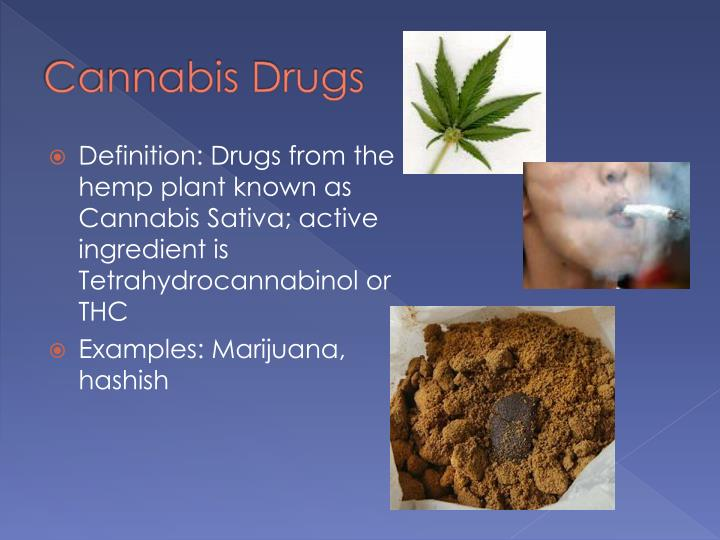 Cannabis Drugs