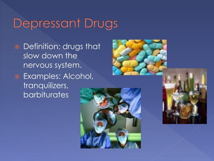 Depressant Drugs