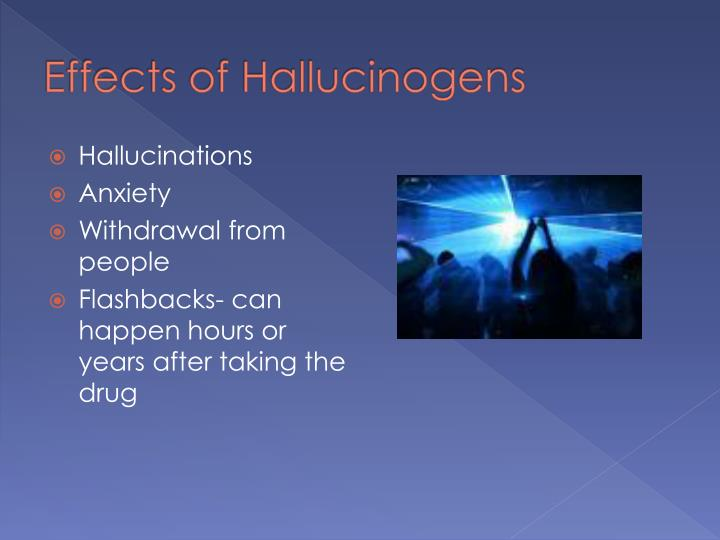 Effects of Hallucinogens