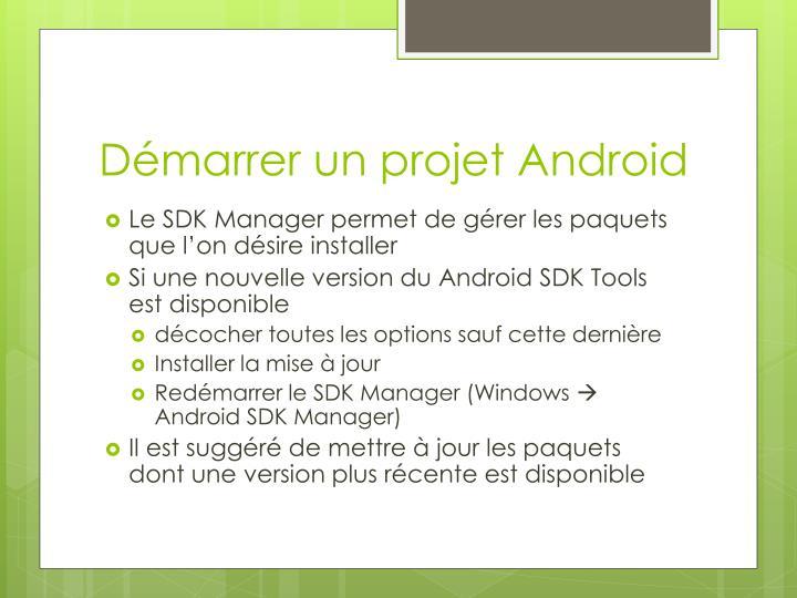 Démarrer un projet Android