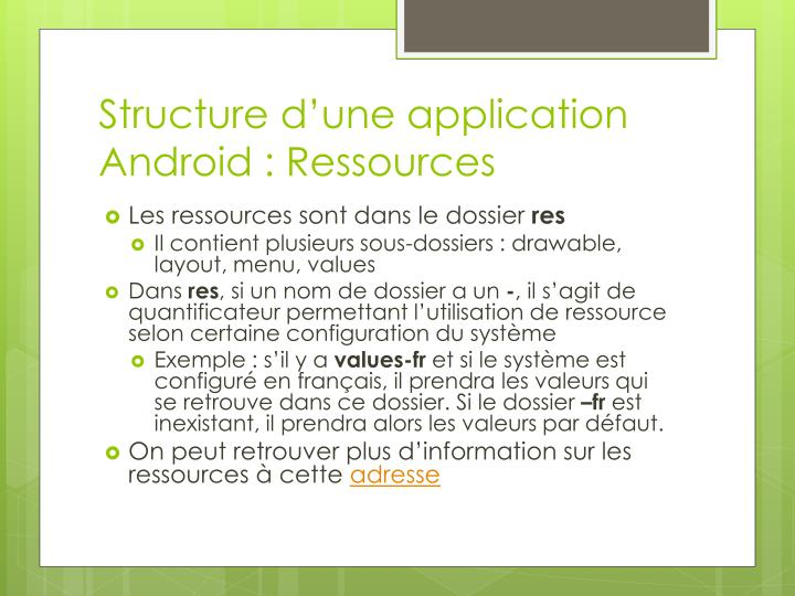 Structure d'une application Android : Ressources
