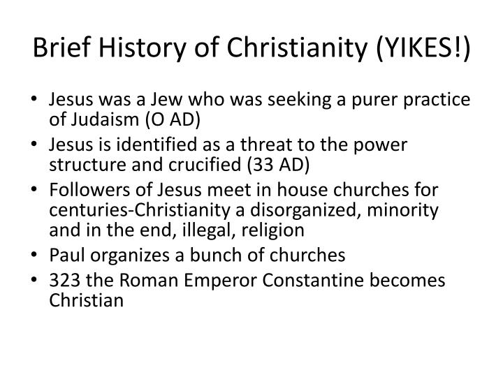 Brief History of Christianity (YIKES!)