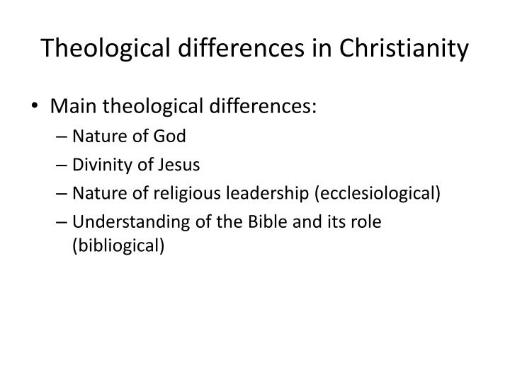 Theological differences in Christianity