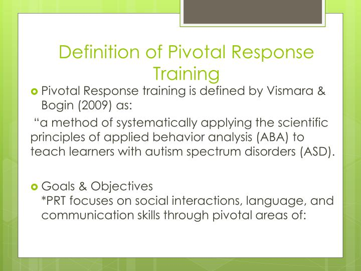Definition of Pivotal Response Training