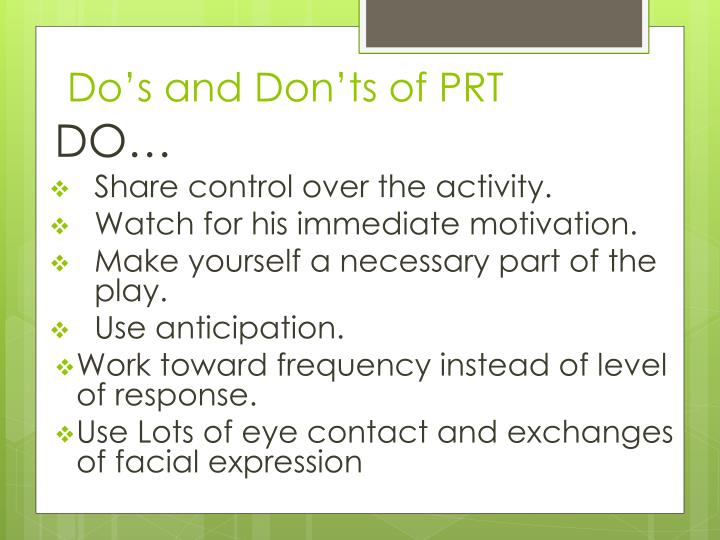 Do's and Don'ts of PRT