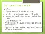 do s and don ts of prt