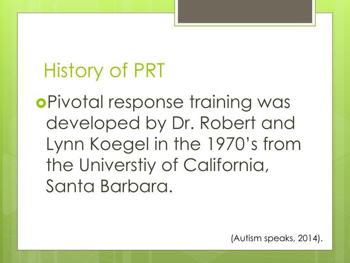History of PRT