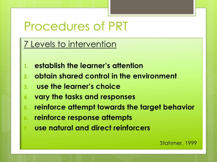 Procedures of PRT