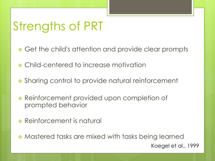 Strengths of PRT