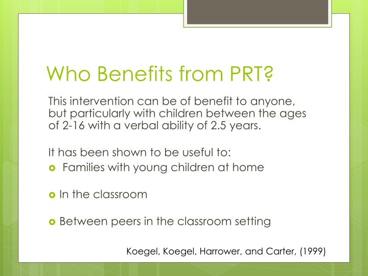 Who Benefits from PRT?
