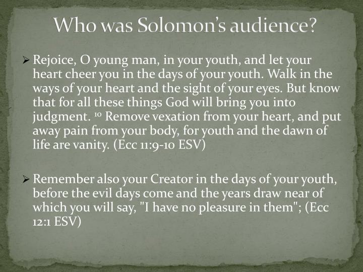 Who was solomon s audience