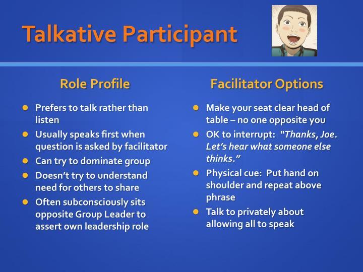 Talkative Participant