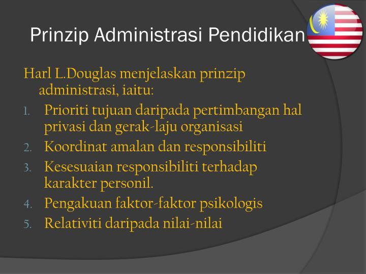 Prinzip Administrasi Pendidikan