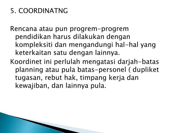 5. COORDINATNG