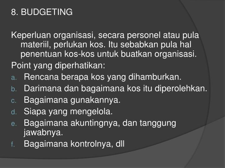 8. BUDGETING