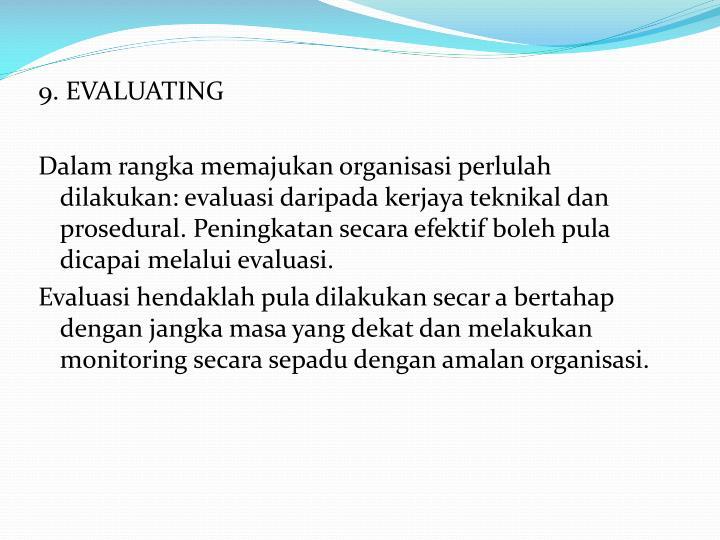 9. EVALUATING