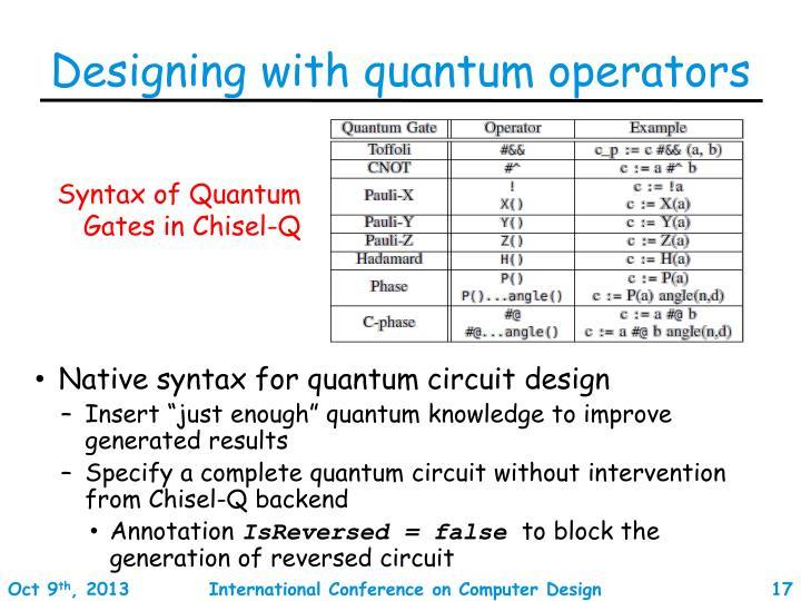 Designing with quantum