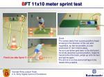 b ft 11x10 meter sprint test